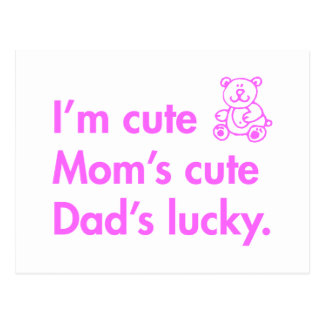 Im-cute-moms-cute-dads-lucky-fut-pink.png Postcard