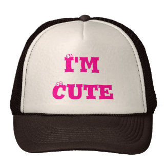 I'm Cute Trucker Hat