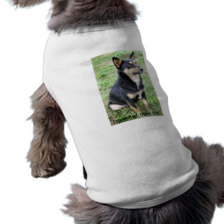 I'm cuter than him! - German Shepherd Dog Shirt