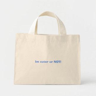Im cuter ur NOT! Canvas Bags