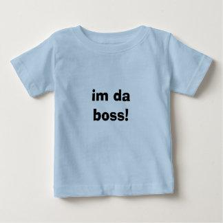 im da boss! baby T-Shirt