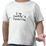 I'm Daddy's Favorite Tee Shirt