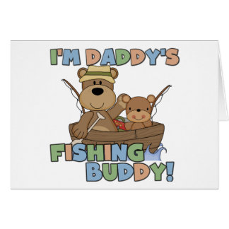 I'm Daddy's Fishing Buddy T-shirts and Gifts Greeting Card