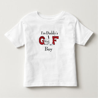 I'm Daddy's Mini Golf Boy Toddler T-shirt
