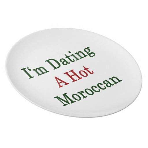 I'm Dating A Hot Moroccan Party Plates