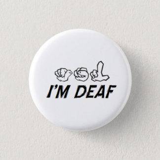 """""""I'm Deaf"""" ASL Button"""