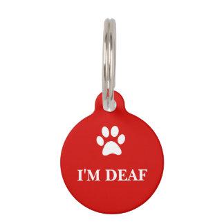 """""""I'M DEAF"""" Awareness Pet Tag"""
