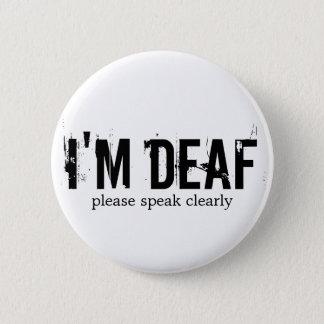 """I'm Deaf"" Button"