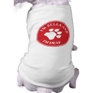 Deaf pet clothing dog shirts tank tops zazzle for Medical pet shirt dog