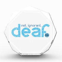I'm Deaf Not Ignorant Awareness Award