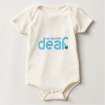 I'm Deaf Not Ignorant Awareness Baby Bodysuit