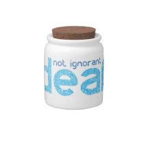 I'm Deaf Not Ignorant Awareness Candy Jar