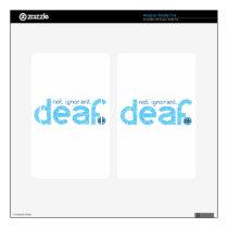 I'm Deaf Not Ignorant Awareness Kindle Fire Skin