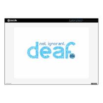 I'm Deaf Not Ignorant Awareness Laptop Decals