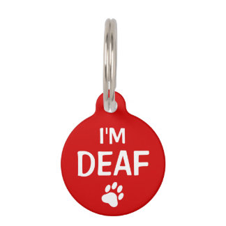 I'm Deaf Text With Custom Name And Number Pet ID Tag