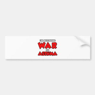 I'm Declaring War on Asthma Car Bumper Sticker