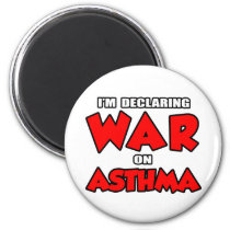 I'm Declaring War on Asthma Magnet