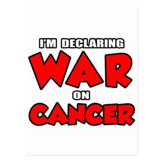 I'm Declaring War on Cancer Postcard