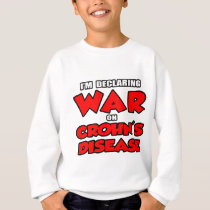 I'm Declaring War on Crohn's Disease Sweatshirt