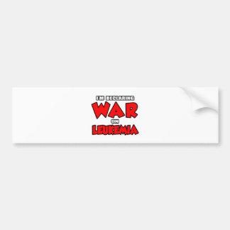 I'm Declaring War on Leukemia Bumper Sticker