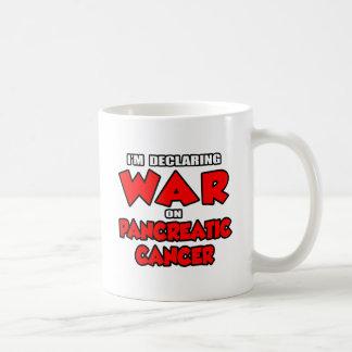 I'm Declaring War on Pancreatic Cancer Coffee Mug