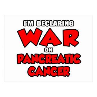 I'm Declaring War on Pancreatic Cancer Postcard