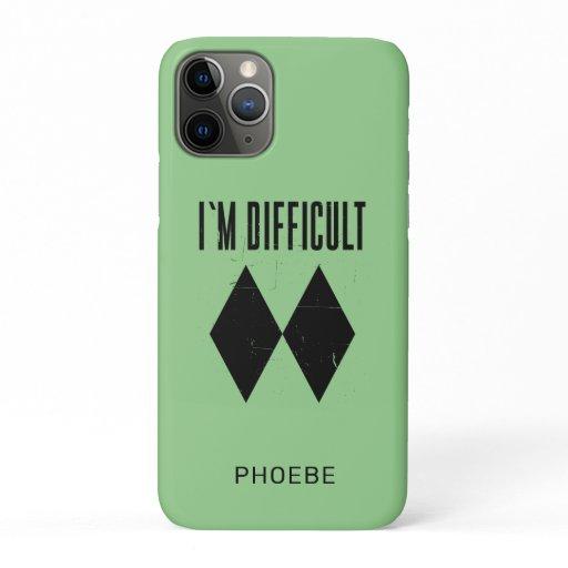 I'm Difficult Skiing Double Black Diamond Custom iPhone 11 Pro Case