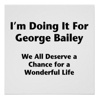 I'm Doing It For George Bailey -- Occupy Wall St. Poster