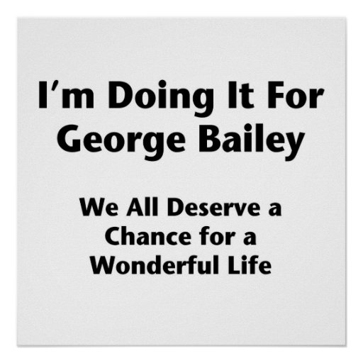 I'm Doing It For George Bailey -- Occupy Wall St. Print