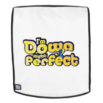 I'm Down Right Perfect Down Syndrome Suppor Backpack