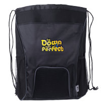 I'm Down Right Perfect Down Syndrome Suppor Drawstring Backpack