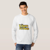 I'm Down Right Perfect Down Syndrome Suppor T-Shirt