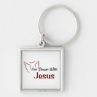 I'm Down With Jesus Key Chain