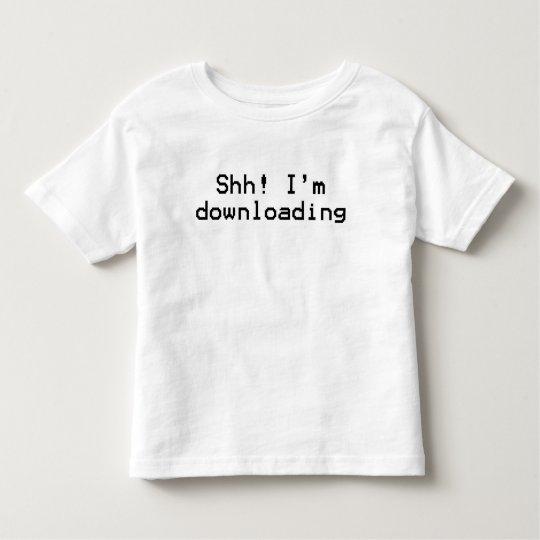 I'm Downloading Toddler T-shirt