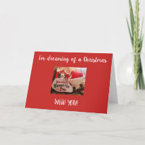 **I'M DREAMING OF A CHRISTMAS WITH YOU** HOLIDAY CARD