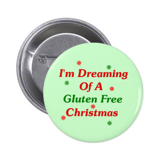 I'm Dreaming Of A Gluten Free Christmas Pinback Button