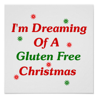 I'm Dreaming Of A Gluten Free Christmas Poster