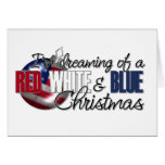 I'm Dreaming of a Red, White & Blue Christmas Card