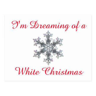 I'm Dreaming of a White Christmas - Snow flake Postcard