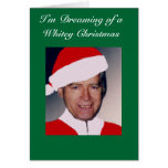 I'm Dreaming of a Whitey Christmas... Greeting Card