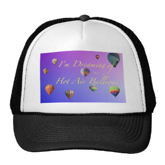 I'm Dreaming of Hot Air  Balloons Trucker Hat