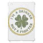 IM DRINKER NOT A FIGHTER iPad MINI CASES