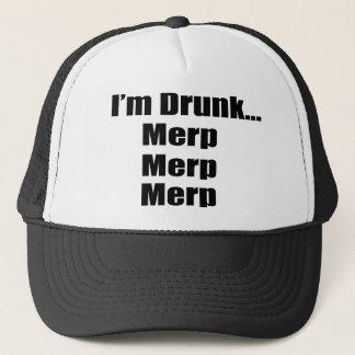"""I'm drunk...Merp, Merp, Merp"" Trucker Hat"