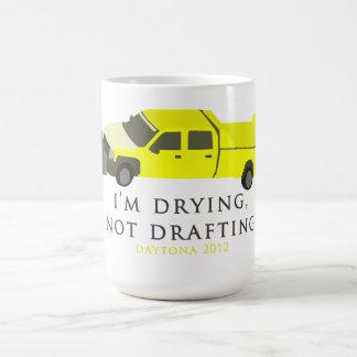 I'm Drying, Not Drafting (Daytona 500) Safety Truc Coffee Mug