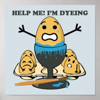 I'm Dyeing Easter Egg Pun Poster
