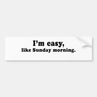 IM EASY LIKE SUNDAY MORNING CAR BUMPER STICKER
