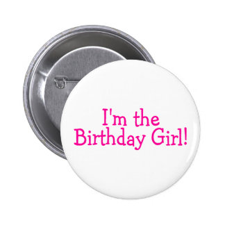 Im el rosa del chica del cumpleaños pin redondo 5 cm