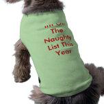 Im en la lista traviesa esta camiseta del perro de camiseta de perro