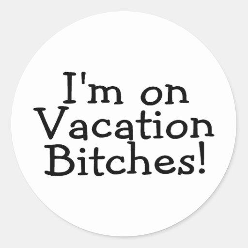 Im en perras de las vacaciones pegatina redonda