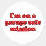 Im en una misión T de la venta de garaje Pegatina Redonda